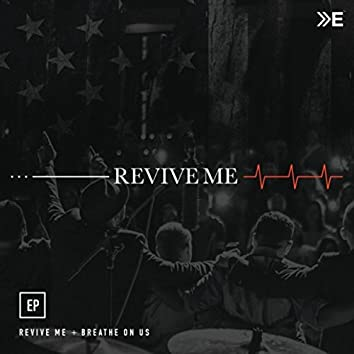 Revive Me EP