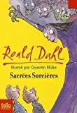 [(Sacrees Sorcieres)] [By (author) Roald Dahl] published on (December, 1993) - Gallimard - 16/12/1993