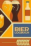 Bier Logbuch: Bier Bewertungen einfach selbst schreiben - Bier Logbuch für Männer - Notizbuch mit vorgedruckten Seiten - Geschenk für Männer
