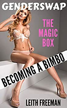 The Magic Gender Swap Box  Becoming A Bimbo Doll  First Time Feminization MTF Transformation