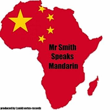 Mr Smith Speaks Mandarin