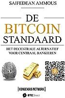 De Bitcoin Standaard: Het Decentrale Alternatief Voor Centraal Bankieren