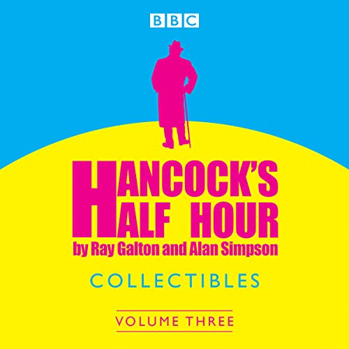Hancock's Half Hour Collectibles: Volume 3 audiobook cover art