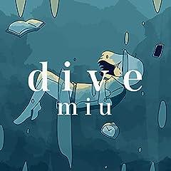 miu「dive」のCDジャケット