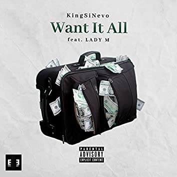 Want It All (feat. Lady M)