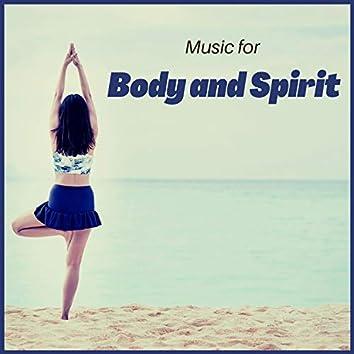 Music for Body and Spirit – Healing Music for Spirit, Mind, Body