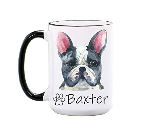 French Bulldog Mug - Personalized Large 15 oz or 11 oz Ceramic Mugs - Dog Mom Gifts for Women, Men - Pet Owner Coffee Cup for Birthday, Christmas - Dog Mugs - Pet Cups - Dishwasher & Microwave Safe