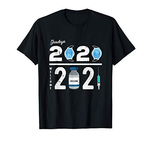 Adiós 2020 Bienvenida 2021 Vacuna Año Nuevo Navidad Camiseta
