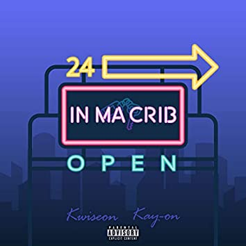 In Ma Crib (feat. KAY-ON)