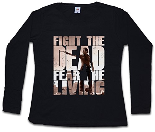 Urban Backwoods Fight The Dead Fear The Living II Women T-Shirt Mujer Camiseta de Manga Larga