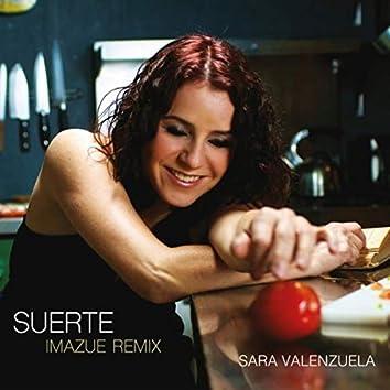 Suerte (Imazue Remix)