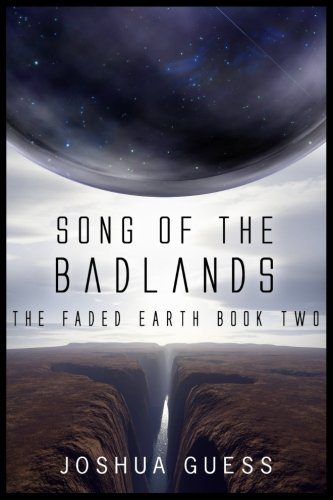 Download Song of the Badlands (The Faded Earth) 1986627489