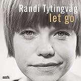 Songtexte von Randi Tytingvåg - Let Go