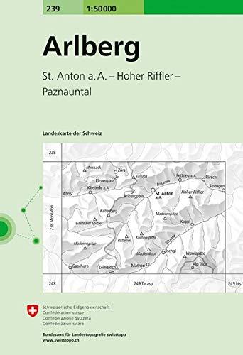 239 Arlberg: St. Anton a. A. - Hoher Riffler - Paznauntal (Landeskarte 1:50 000)