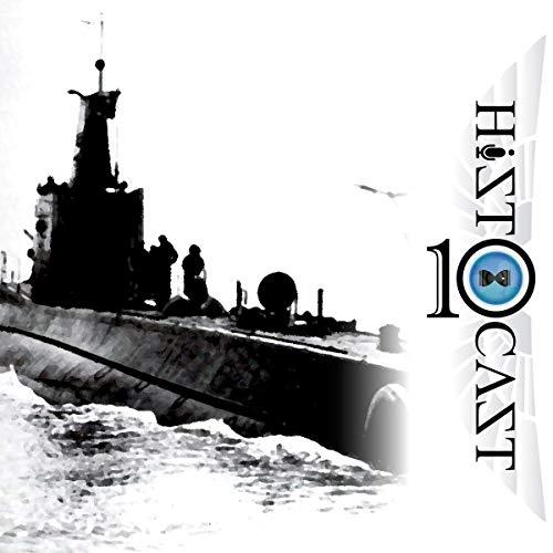 HistoCast 216 - Submarinos del Eje en el Mediterráneo