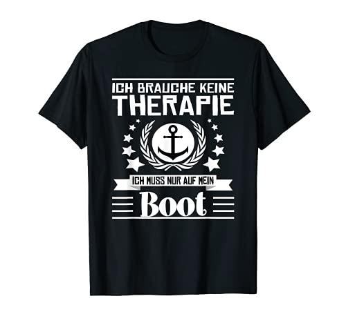 Ich Brauche Keine Therapie Ich Muss Nur Auf Mein Boot