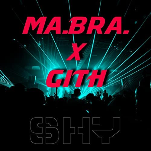 Ma.Bra. feat. Gith