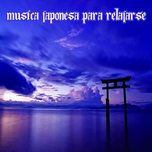 Musica Japonesa para Relajarse
