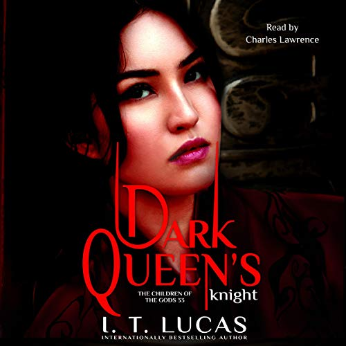 Dark Queen's Knight: The Children of the Gods Paranormal Romance Series, Book 33