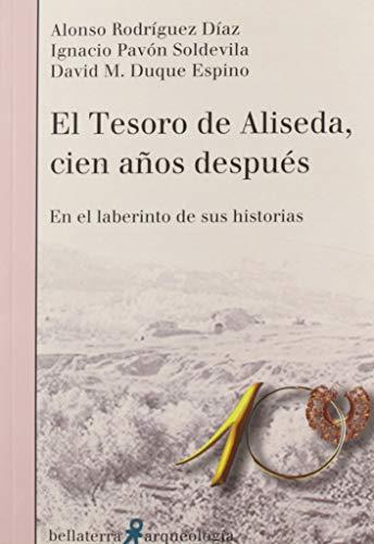 El Tesoro De Aliseda, Cien años Después