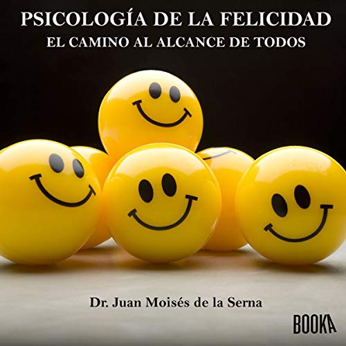 Psicología de la Felicidad [Psychology of Happiness] cover art