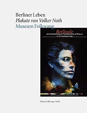 Berliner Leben Plakate von Volker Noth