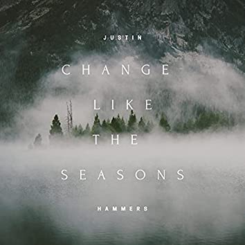 Change Like The Seasons