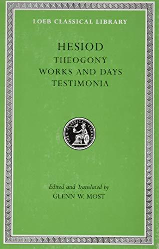 Theogony. Works and Days. Testimonia (Loeb Classical Library)