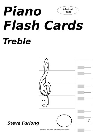 Piano Flash Cards: Treble Notes for A4 Paper (English Edition)