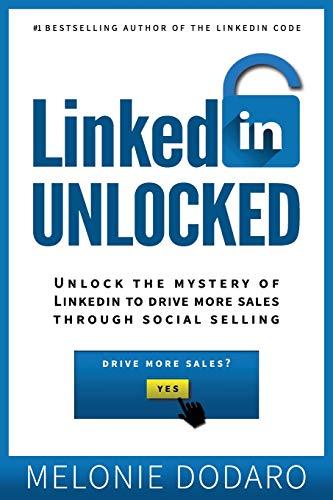 LinkedIn Unlocked: Drive More Sales Through Social Selling