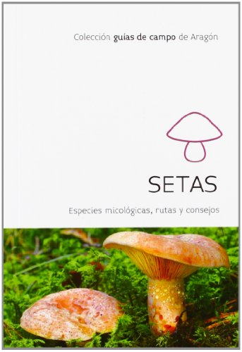 Setas (Guias De Campo De Aragon)