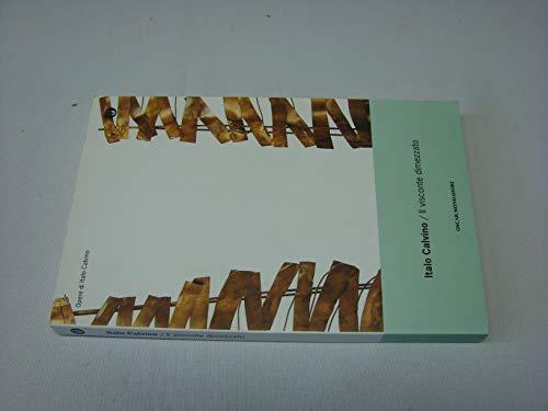 Il visconte dimezzato Mondadori oscar 9788804370871