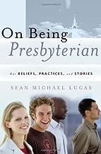 being presbyterian