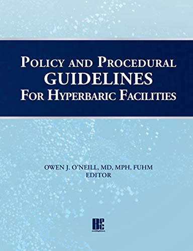 Policy and Procedural Guidelines for Hyperbaric Facilities