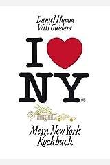 I love New York: Mein New York Kochbuch Hardcover