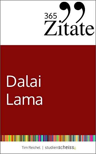 Lama zitate des die schönsten dalai Sprüche dalai