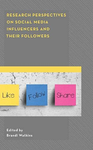 Research Perspectives on Social Media Influencers and their Followers