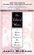 [The Color of Water: A Black Man's Tribute to His White Mother] [Author: McBride, James] [January, 2006]