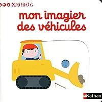 Mon imagier des véhicules 2092530089 Book Cover