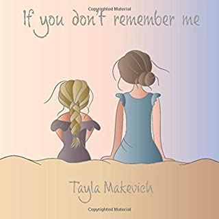If you don't remember me