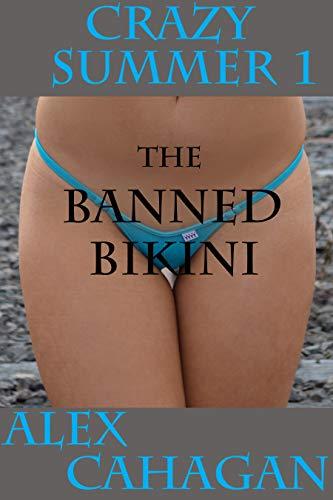 Crazy Summer 1: The Banned Bikini (English Edition)