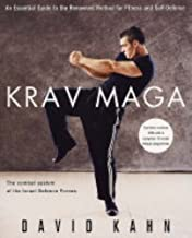 Krav Maga: An essential guide to the renowned method for fitness and self-defence: A Complete Guide for Fitness and Self-defence by David Kahn (3-Feb-2005) Paperback