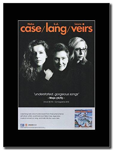 gasolinerainbows - Neko Case, K.D. Lang, Laura Veirs - Case Lang Veirs. - Rivista Opera d'Arte Promozionale su Un Supporto Nero - Matted Mounted Magazine Promotional Artwork on a Black Mount.