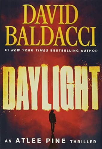 Compare Textbook Prices for Daylight An Atlee Pine Thriller, 3  ISBN 9781538761694 by Baldacci, David