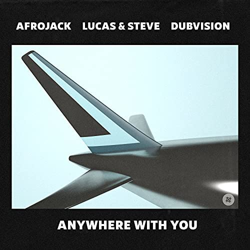 Afrojack, Lucas and Steve & DubVision