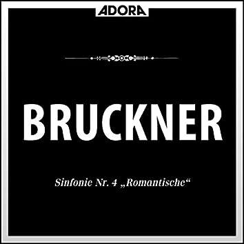 """Bruckner: Sonfonie No. 4 """"Die Romantische"""""""