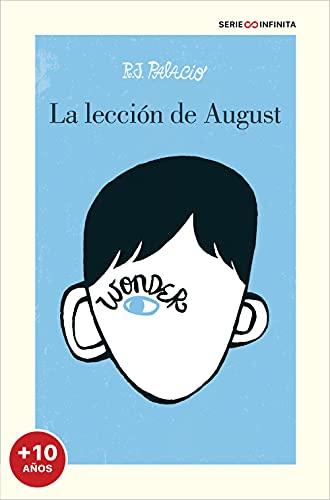Wonder. La lección de August (EDICIÓN ESCOLAR) (Serie Infinita (a partir de +10 años))