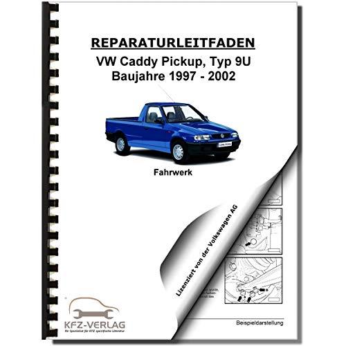 VW Caddy Pickup 1997-2002 Fahrwerk Bremsen Lenkung Reparaturanleitung