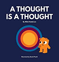A Thought is a Thought