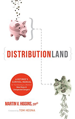 DistributionLand: A Retiree's Survival Manual for Transitioning to a World of New Rules & Unexpected Dangers (English Edition)